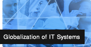 Globalization of IT Systems